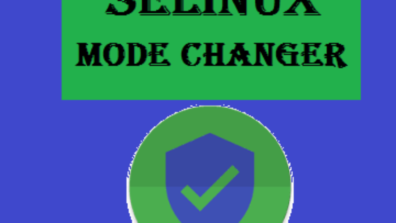 Use SELinux Switch - To Set SELinux Permissive - My Daily Alerts