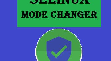 Selinux Mode Changer
