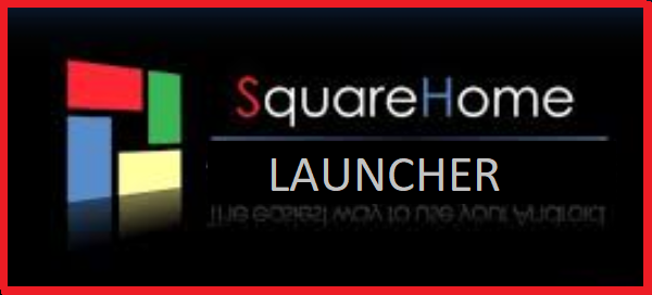 SquareHome Launcher