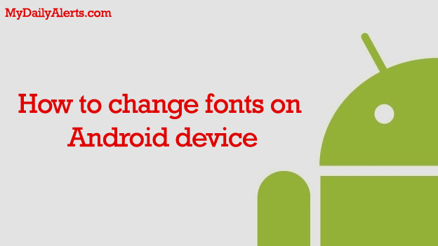 change android fonts
