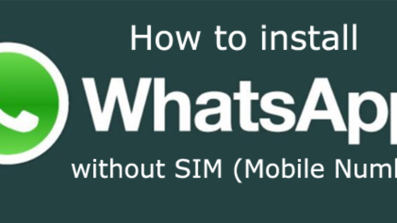 Install WhatsApp On Tablets/PC Without SIM (Mobile Number)