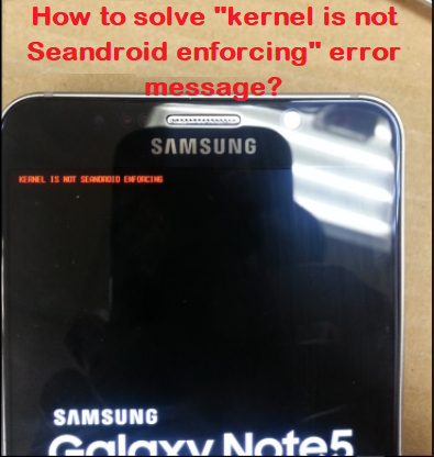 kernel is not Seandroid enforcing