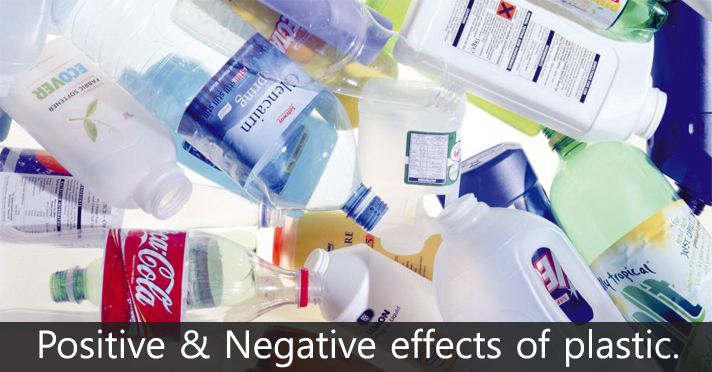 positive and negative effects of plastic