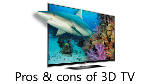 pros cons of 3D tv